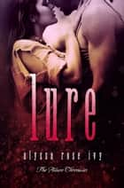 Lure (The Allure Chronicles #1) ebook by