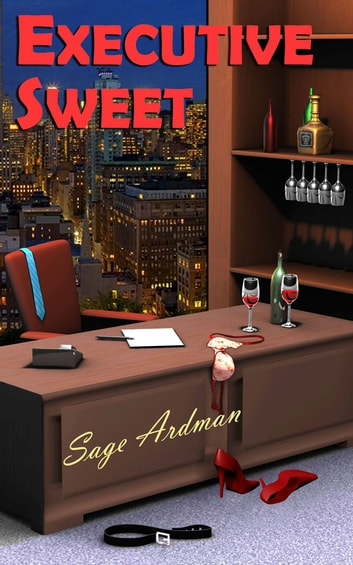 Executive Sweet ebook by Sage Ardman