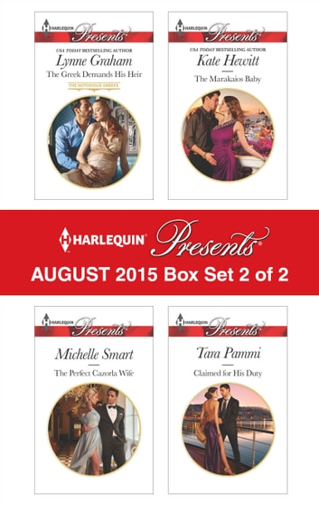 Harlequin Presents August 2015 - Box Set 2 of 2 - An Anthology eBook by Lynne Graham,Michelle Smart,Kate Hewitt,Tara Pammi