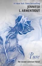 Pure (The Second Covenant Novel) ebook by Jennifer L. Armentrout