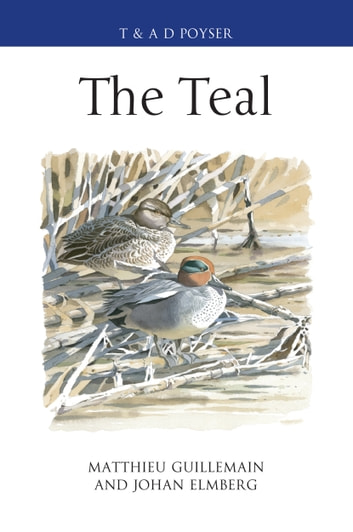 The Teal ebook by Matthieu Guillemain,Johan Elmberg