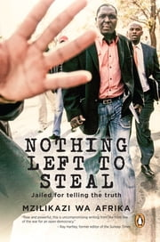 Nothing Left to Steal ebook by Mzilikazi wa Afrika