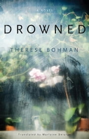 Drowned ebook by Therese Bohman