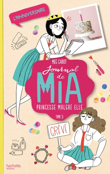 Journal de Mia - Tome 5 - L'anniversaire eBook by Meg Cabot
