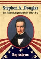 Stephen A. Douglas ebook by Reg Ankrom