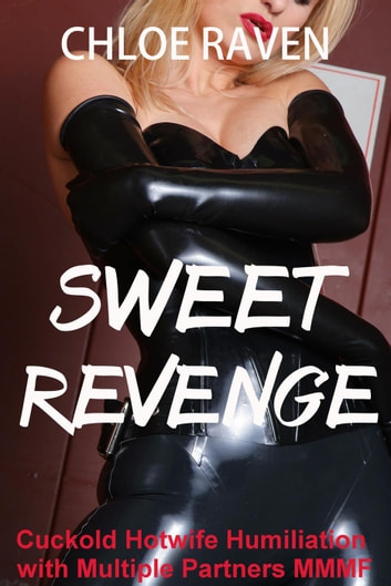 Sweet Revenge ebook by Chloe Raven