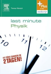 Last Minute Physik ebook by Thomas Wenisch