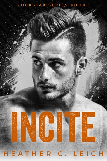 Incite - Adam ebook by Heather C. Leigh