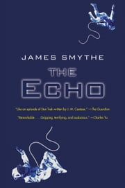 The Echo ebook by James Smythe