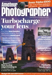 Amateur Photographer - Issue# 1707 - Time Inc. (UK) Ltd magazine