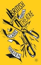 British Avant-Garde Theatre ebook by C. Warden