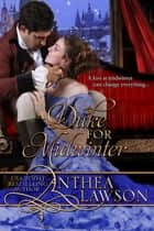 A Duke for Midwinter - A Victorian Christmas Novella ebook by Anthea Lawson