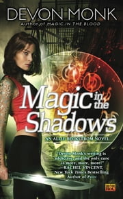 Magic in the Shadows - An Allie Beckstrom Novel ebook by Devon Monk