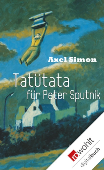 Tatütata für Peter Sputnik ebook by Axel Simon