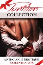 Punition Collection, Anthologie érotique ebook by Samantha Cox