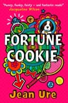 Fortune Cookie ebook by Jean Ure