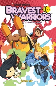 Bravest Warriors Vol. 1 ebook by Joey Comeau,Mike Holmes