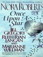 Once Upon a Star ebook by Nora Roberts, Jill Gregory, Marianne Willman,...