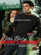 Her Best Friend's Husband ebook by Justine Davis
