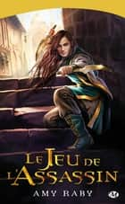 Le Jeu de l'assassin ebook by Leslie Damant-Jeandel,Amy Raby