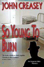 So Young to Burn ebook by John Creasey