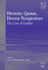 Diversity Quotas, Diverse Perspectives - The Case of Gender ebook by