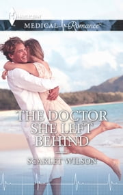 The Doctor She Left Behind ebook by Scarlet Wilson