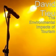 The environmental impacts of tourism ebook by Kobo.Web.Store.Products.Fields.ContributorFieldViewModel