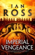 Imperial Vengeance ebook by Ian Ross