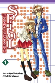 Spiral, Vol. 1 - The Bonds of Reasoning ebook by Eita Mizuno,Kyo Shirodaira