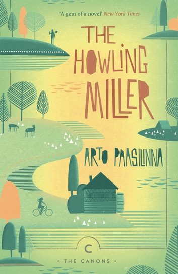 The Howling Miller ebook by Arto Paasilinna