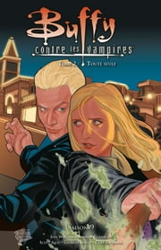 Buffy contre les vampires Saison 9 T02 - Toute seule ebook by Joss Whedon, Andrew Chambliss
