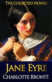 Jane Eyre - Complete Text [with Free AudioBook Links] ebook by by Charlotte Brontë