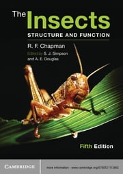 The Insects - Structure and Function ebook by R. F. Chapman,Stephen J. Simpson,Angela E. Douglas