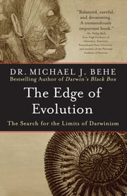 The Edge of Evolution - The Search for the Limits of Darwinism ebook by Michael J. Behe