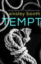 Tempt ebook by Ainsley Booth