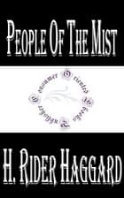 People of the Mist ebook by