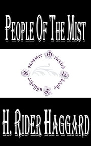 People of the Mist ebook by H. Rider Haggard
