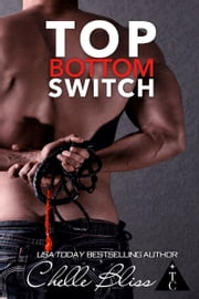 Top Bottom Switch ebook by Chelle Bliss
