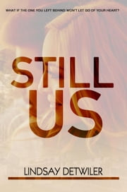 Still Us ebook by Lindsay Detwiler