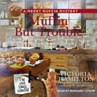 Muffin But Trouble audiobook by Victoria Hamilton