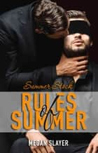 Summer Stock - Rules of Summer ebook by