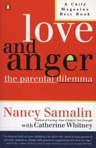Love and Anger ebook by Nancy Samalin,Catherine Whitney