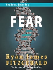 Shadows, Episode 2: Fear ebook by Ryan James Fitzgerald