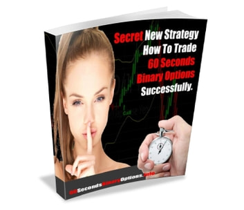 60 Seconds Binary Options Success ebook by 60secondsbinaryoptions.info