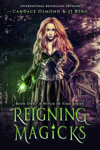 Reigning Magicks ebook by Candace Osmond,JJ King