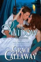 The Widow Vanishes (Heart of Enquiry, Prequel Novella) ebook by Grace Callaway
