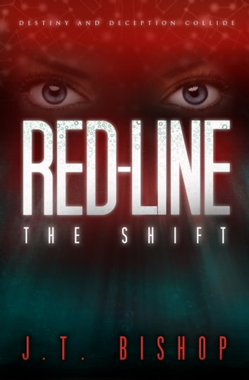 Red Line: The Shift ebook by J. T. Bishop