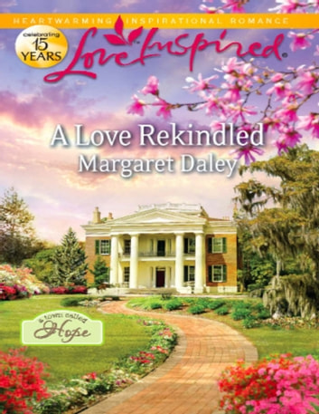 A Love Rekindled (Mills & Boon Love Inspired) (A Town Called Hope, Book 2) ebook by Margaret Daley