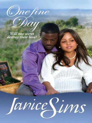One Fine Day (Mills & Boon Kimani Arabesque) ebook by Janice Sims